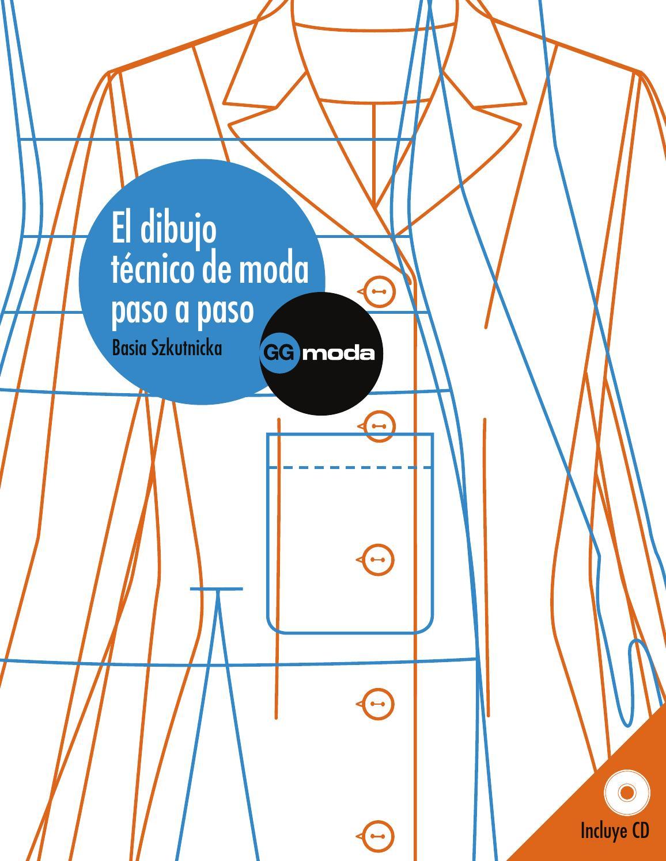 Libr el dibujo tecnico de moda paso a paso by Gloria Moncada - issuu