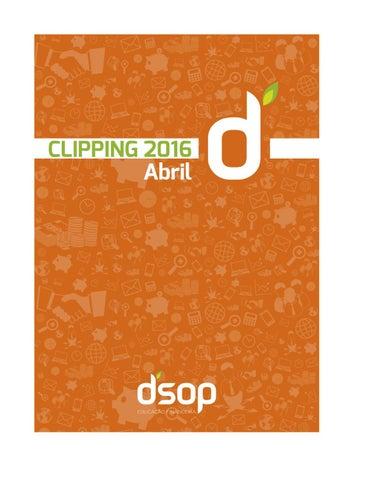 60606bb4a Clipping DSOP Abril 2016 by DSOP Educação Financeira - issuu
