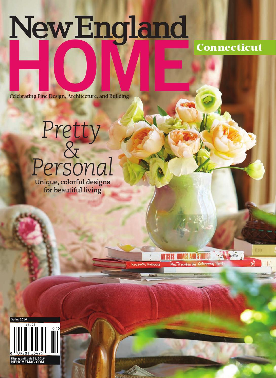 Connecticut Spring 2016 By New England Home Magazine Llc