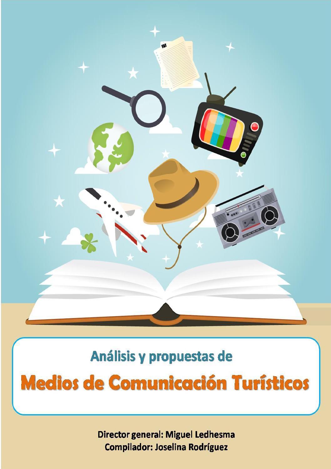 An lisis y propuestas de medios de comunicaci n tur sticos for Definicion de espectaculo