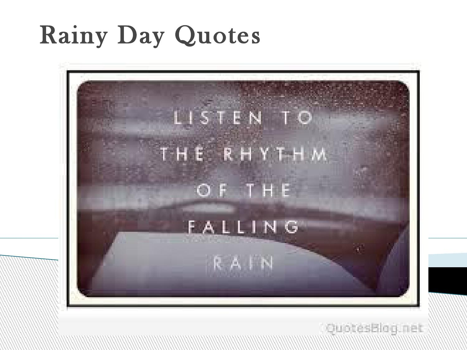 Rainy Day Quotes by Quoteshunter - issuu