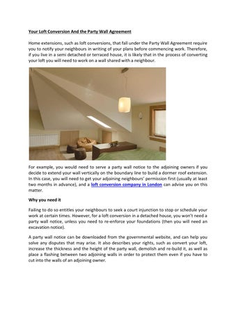 Your Loft Conversion And The Party Wall Agreement By Sky Line Issuu
