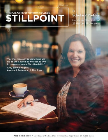 717d3210dcc3 Stillpoint Spring 2016 by Gordon College - issuu