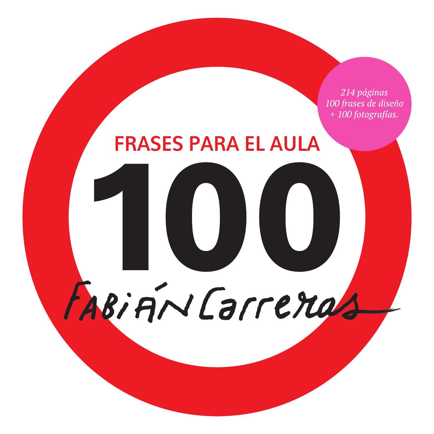 100 Frases Para El Aula Fabián Carreras By Fabián Carreras
