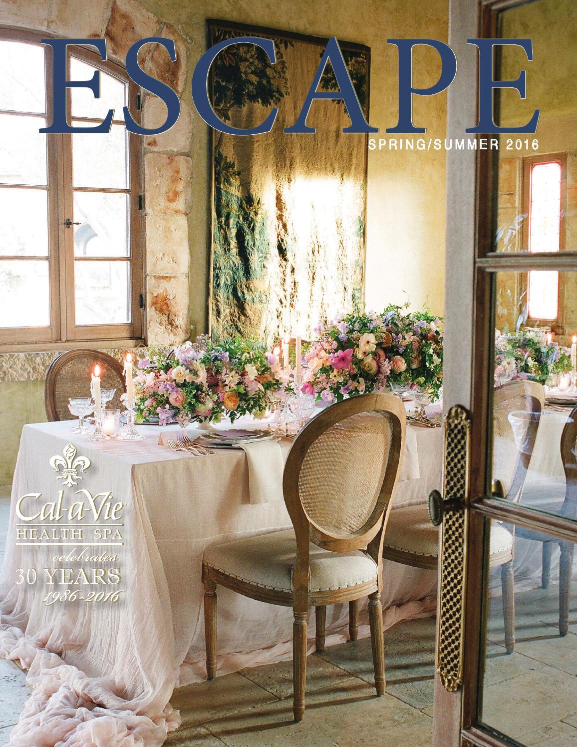 Escape spring summer 2016 by cal a vie health spa issuu for Cal a vie health spa