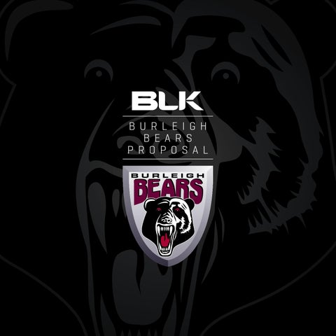 BLK Burleigh Bears Proposal 2017-19 by BLK - issuu