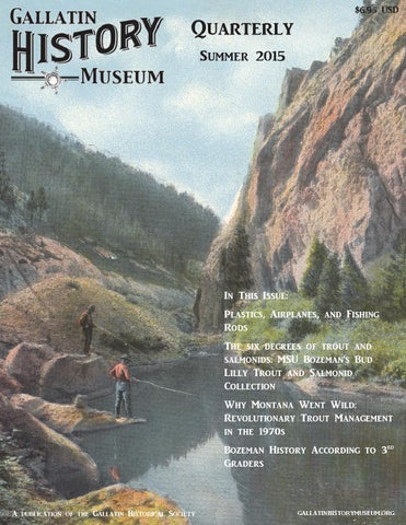 Gallatin History Museum Quarterly Summer 2015 By Gallatin History