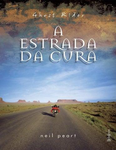 72f5b6fe8cc Ghost rider a estrada da cura neil peart by Mizael Lopes - issuu