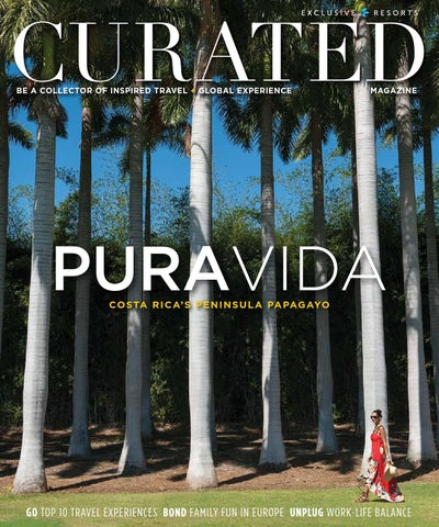 Curated Magazine By Exclusive Resorts Springsummer 2016 By