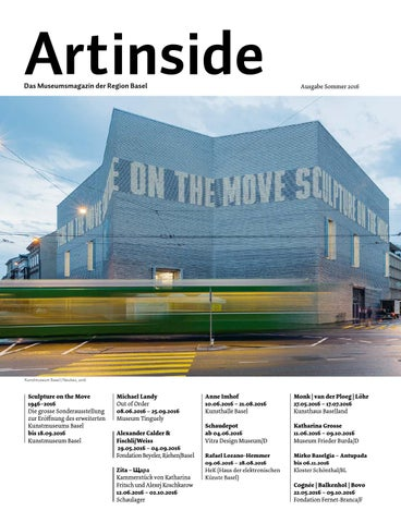 Artinside Sommer 2016 by Artinside – Museums in the Basel Area - issuu