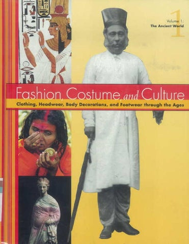 8502b2dbcd Fashion, Costume, and Culture Clothing, Headwear, Body Decorations, and  Footwear through the Ages