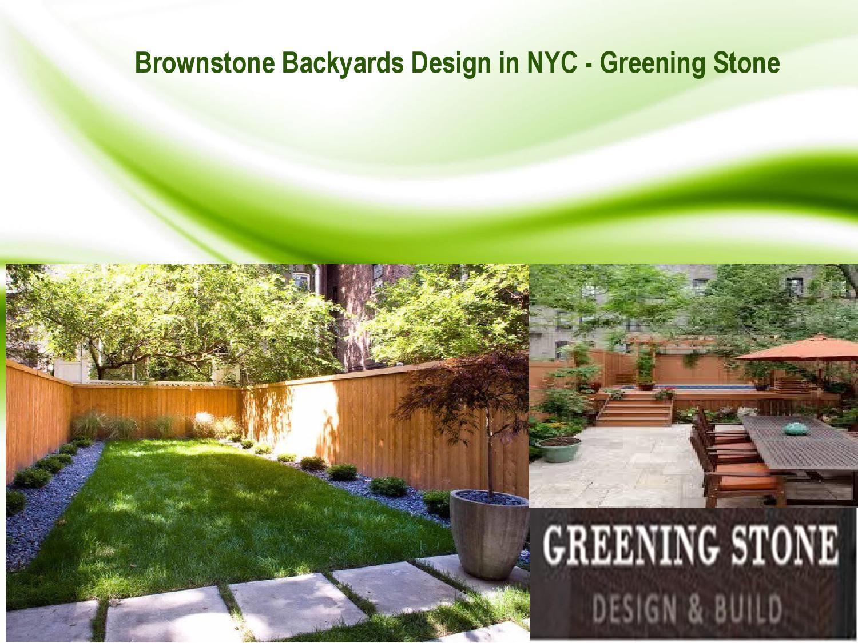 Brownstone Backyard Design Nyc Greening Stone By Greeningstone