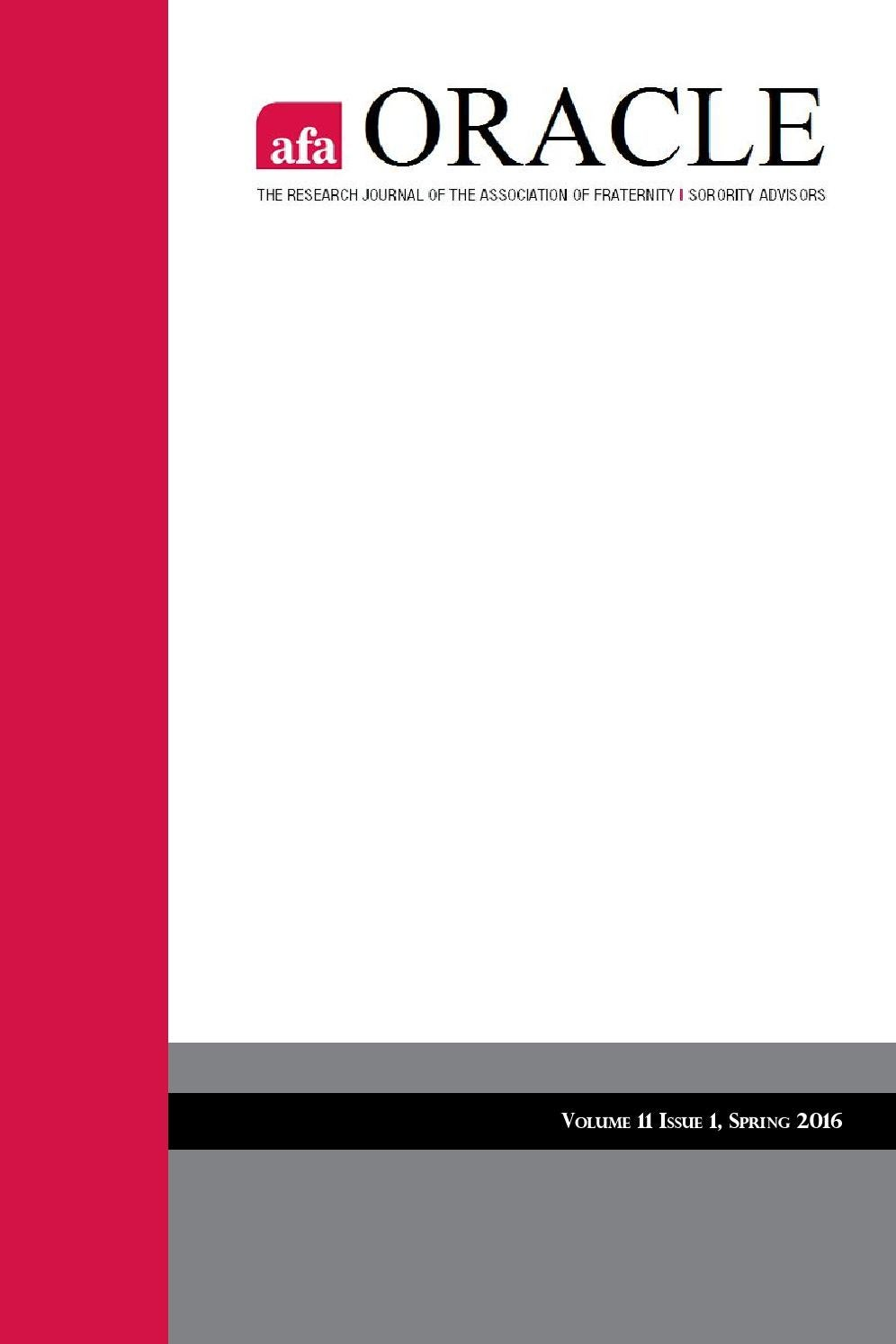 Oracle: Volume 11, Issue 1, Spring 2016 by Association of Fraternity