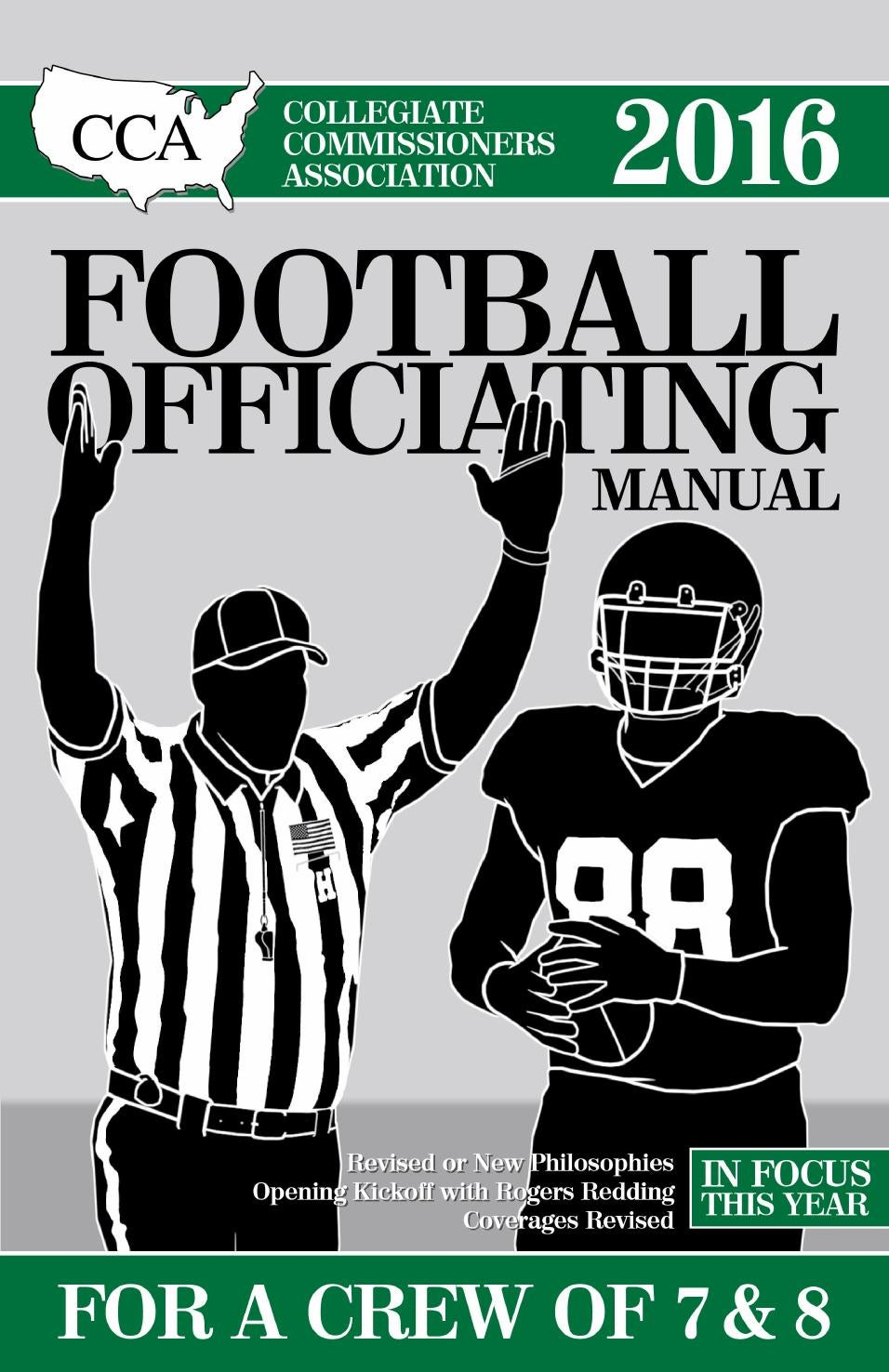 2016 CCA Crew of 7 & 8 College Football Officiating Manual- Sample Chapter  by Referee Magazine - issuu