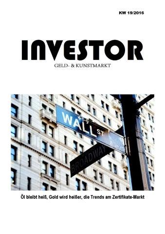 INVESTOR Geld- & Kunstmarkt - KW 19 -2016 by Probe-Publikationen - issuu