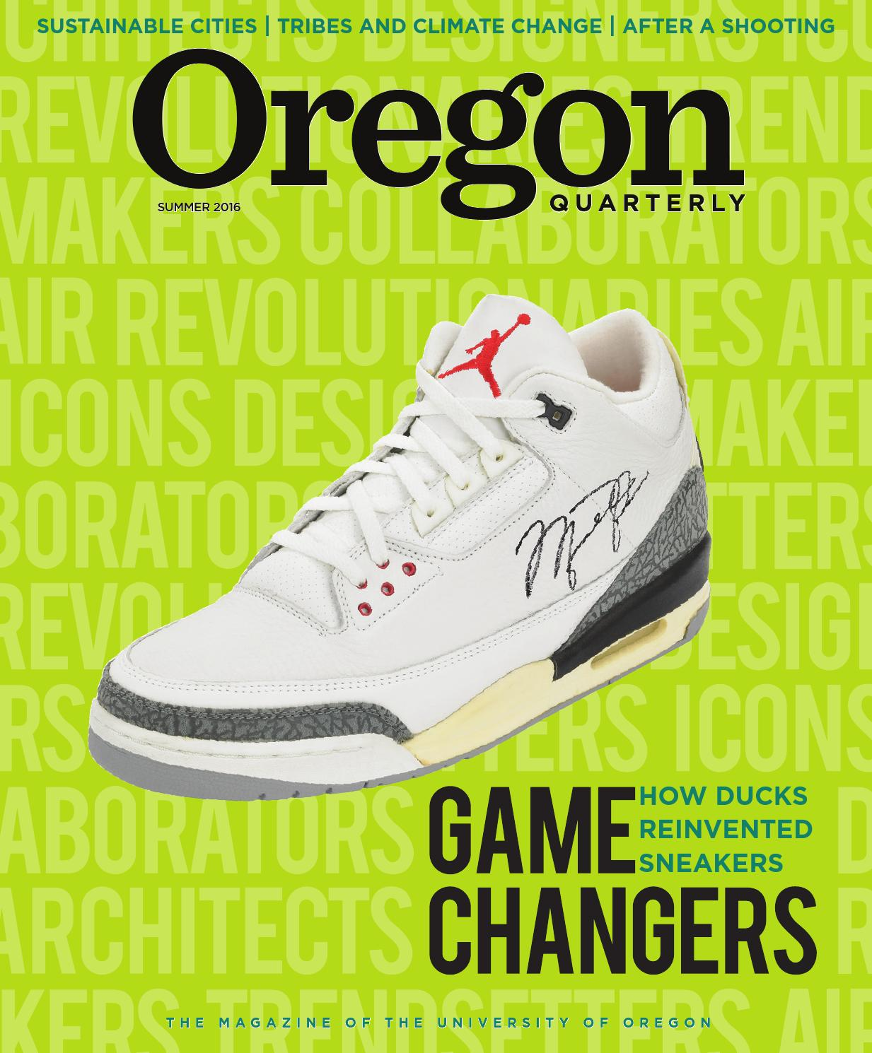 Oregon Quarterly Summer 2016 by UOOregon Quarterly issuu