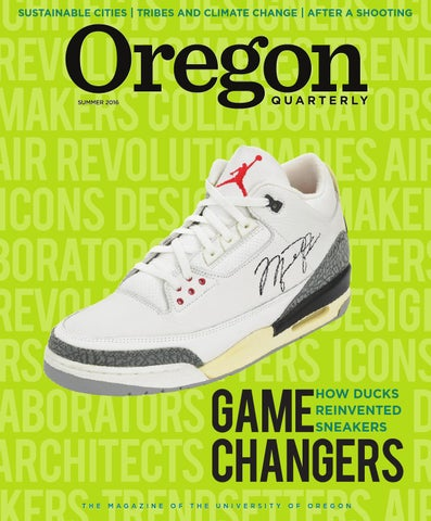 b7944a5c5ad72 Oregon Quarterly Summer 2016 by UO Oregon Quarterly - issuu