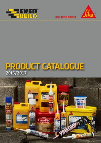 Sika Everbuild Product Catalogue 2016/2017 by Sika Everbuild - issuu