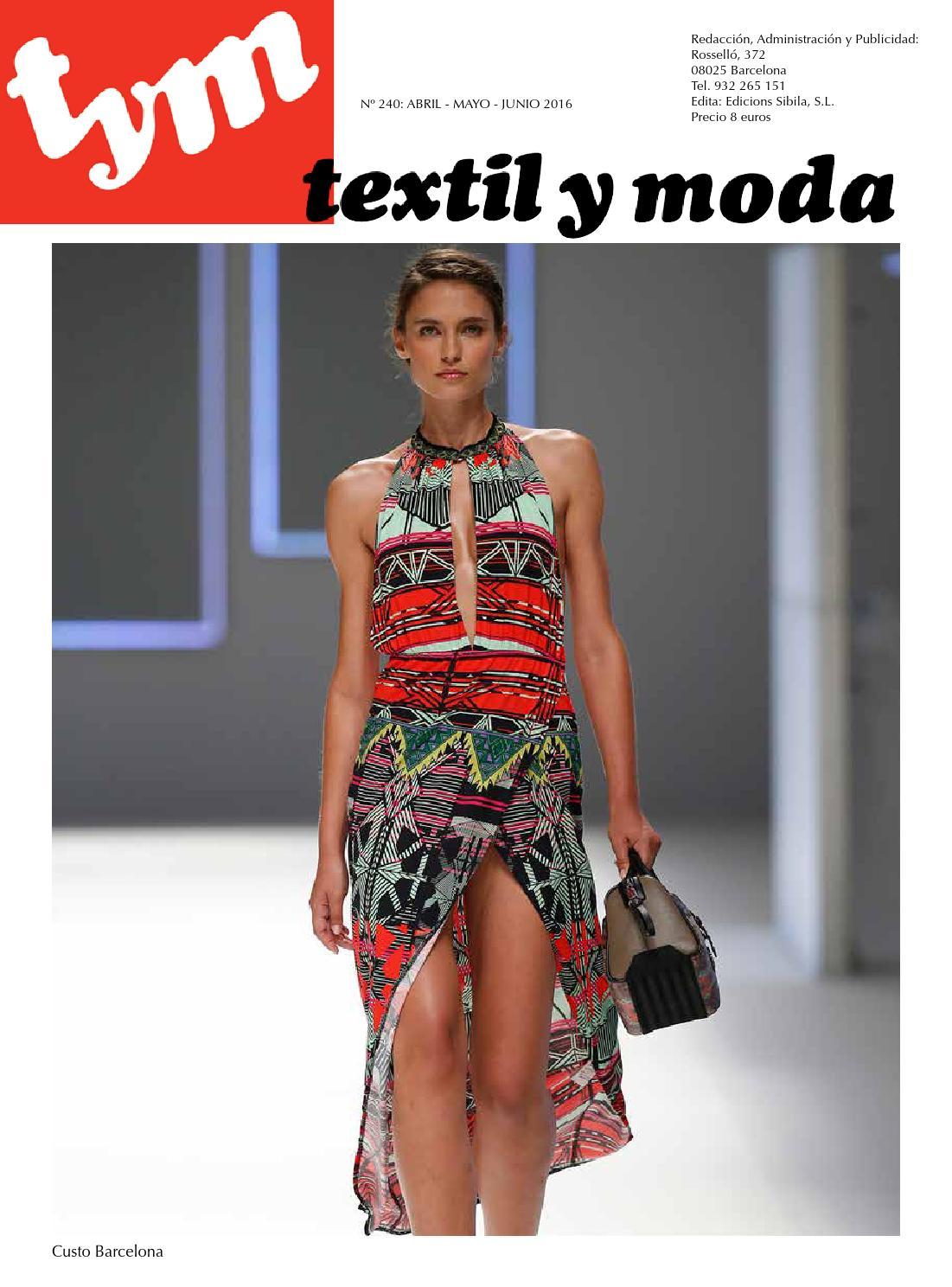 7f5eff3397c7 Revista Textil y Moda 240 by Edicions Sibil-la SL - issuu