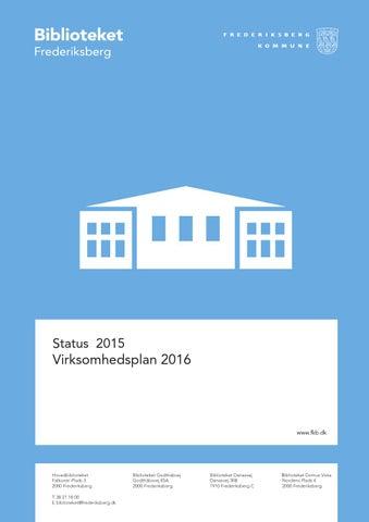 Status 2015 Virksomhedsplan 2016 By Frederiksberg Bibliotek Issuu