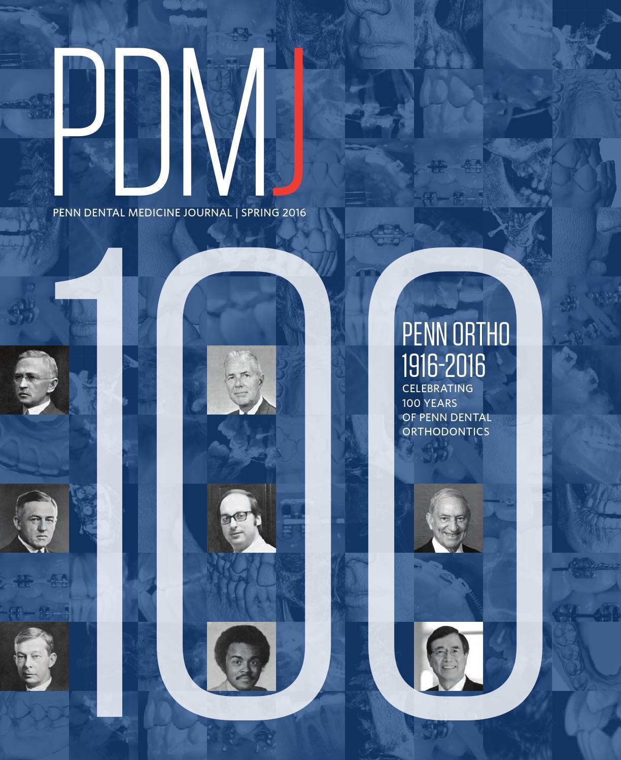 Penn Dental Medicine Journal, Spring 2016 by Penn Dental Medicine