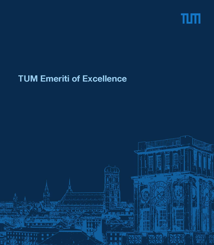 TUM Emeriti of Excellence (2016, en) by ediundsepp