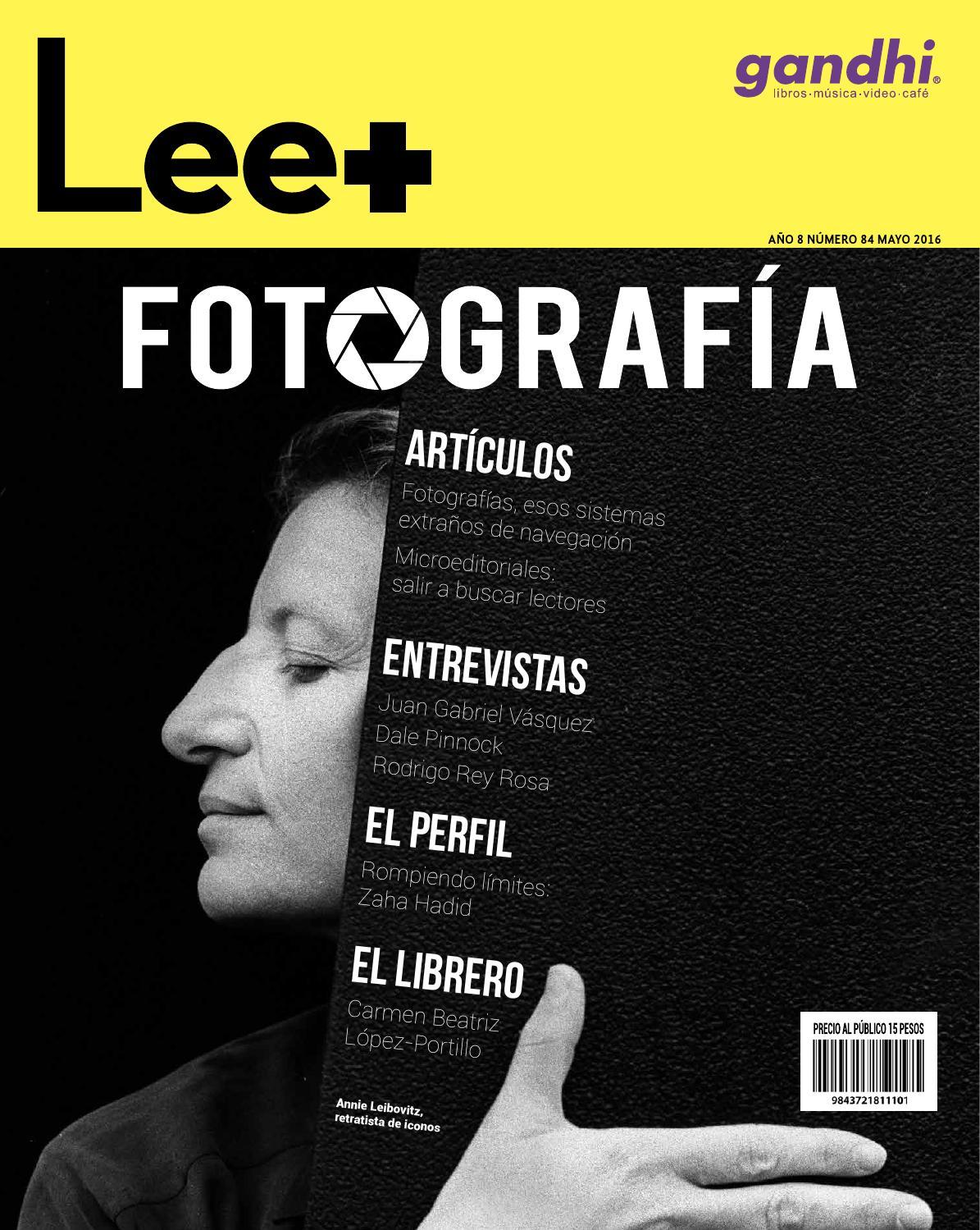 84_Fotografía_2016 by Revista Lee+ de Librerías Gandhi - issuu
