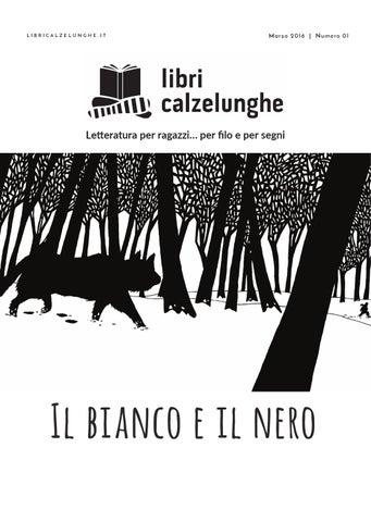 Libri Calzelunghe N.1 Il Bianco E Il Nero