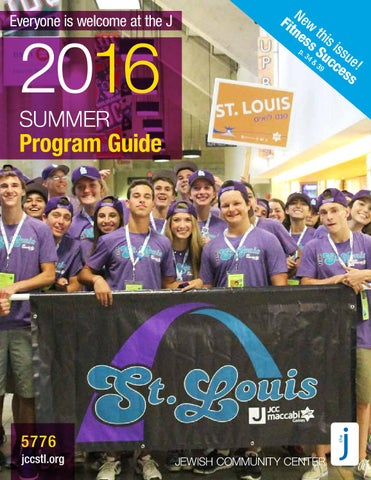 4f793d05098cd St. Louis J - Summer 2016 Program Guide by Jewish Community Center ...