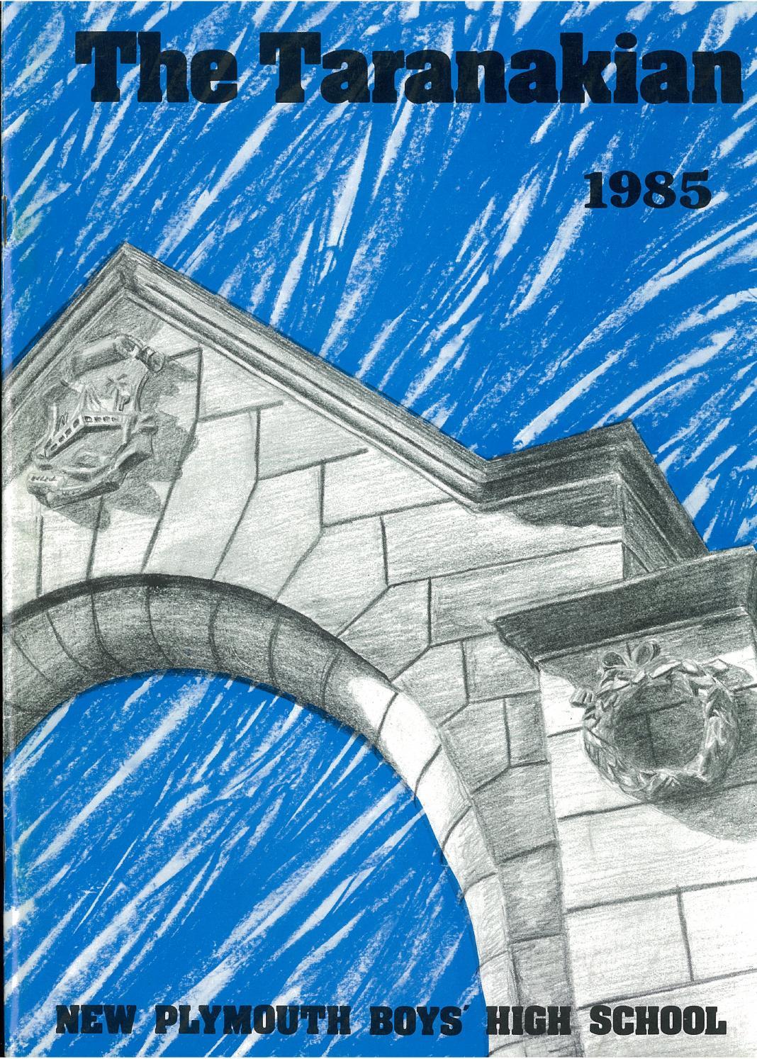 1985 The Taranakian Vol 74 No 1 By New Plymouth Boys High School Issuu