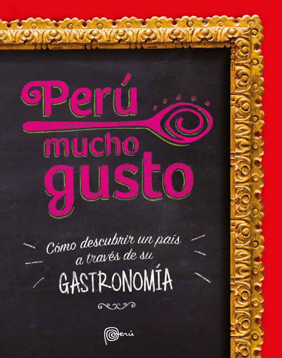 Cómo descubrir un país a través de su Gastronomía by Visit Peru - issuu