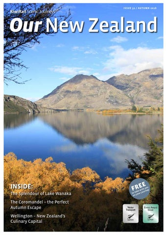 KiwiRail Our New Zealand Issue 31 Autumn 2016 By Trans Tasman
