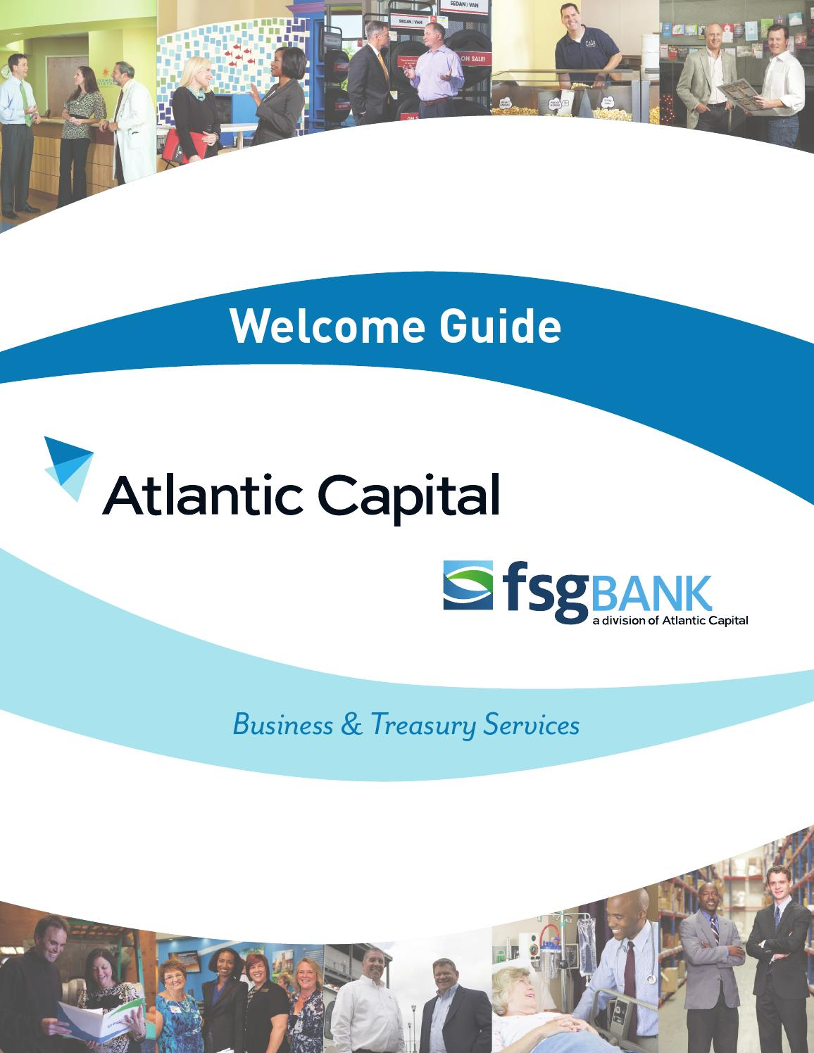 Atlantic Capital Business & Treasury Services Welcome Guide by ...