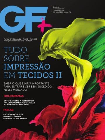 Revista GF+ Edição nº 112   Abril 2016 by Revista Grandes Formatos ... a67838d088
