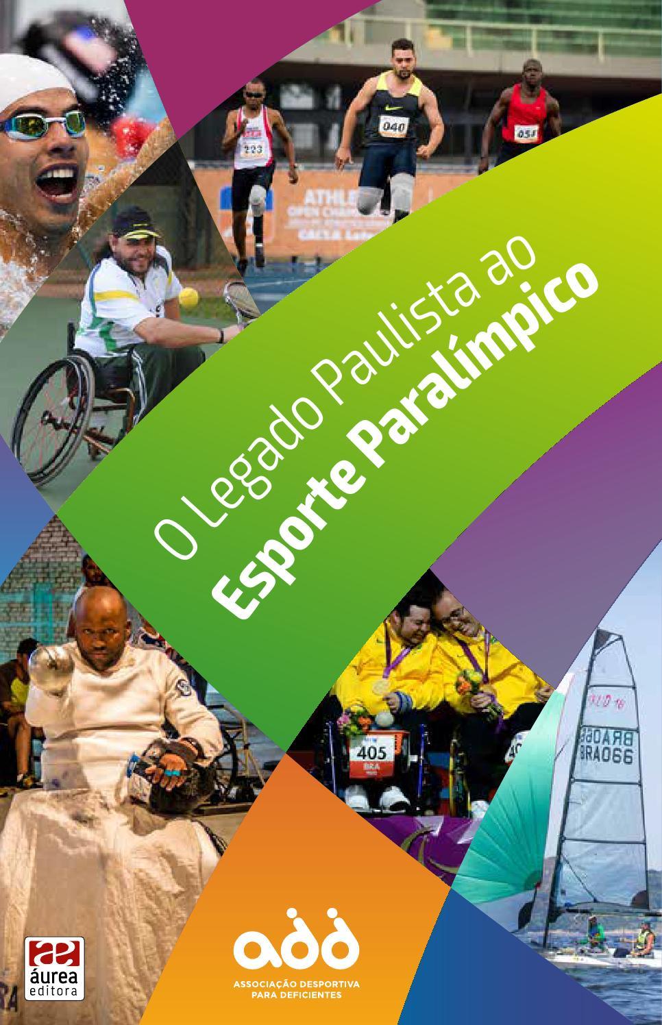 ccebc7ed0 O LEGADO PAULISTA AO ESPORTE PARALÍMPICO by Aurea Editora Ltda - issuu