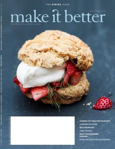 1defddffdd5 Make It Better May June 2016 Dining Issue by Make It Better - issuu