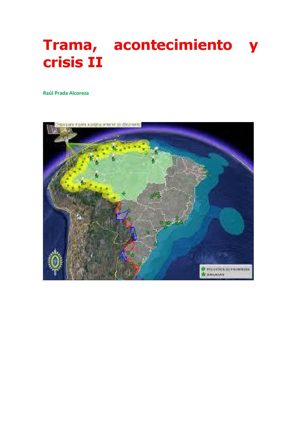 Trama, acontecimiento y crisis ii by Raúl Prada Alcoreza - issuu