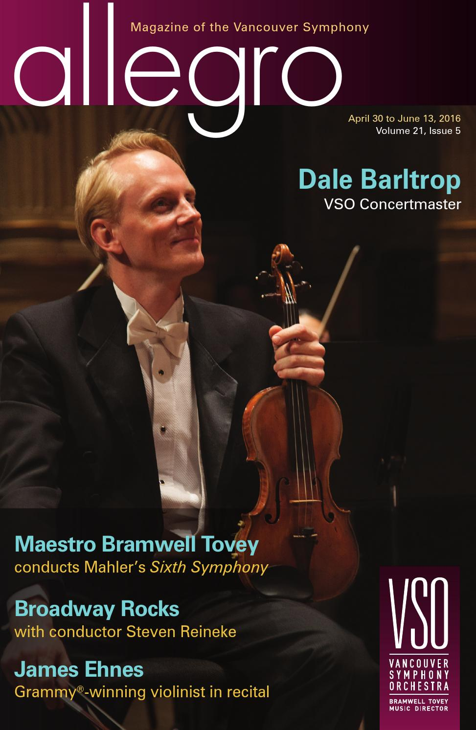 15/16 VSO Allegro Issue #5 by Vancouver Symphony - issuu