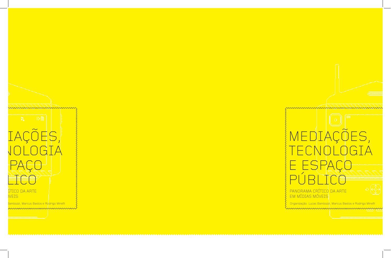 Mediaes tecnologia e espao pblico by lucas bambozzi issuu fandeluxe Image collections