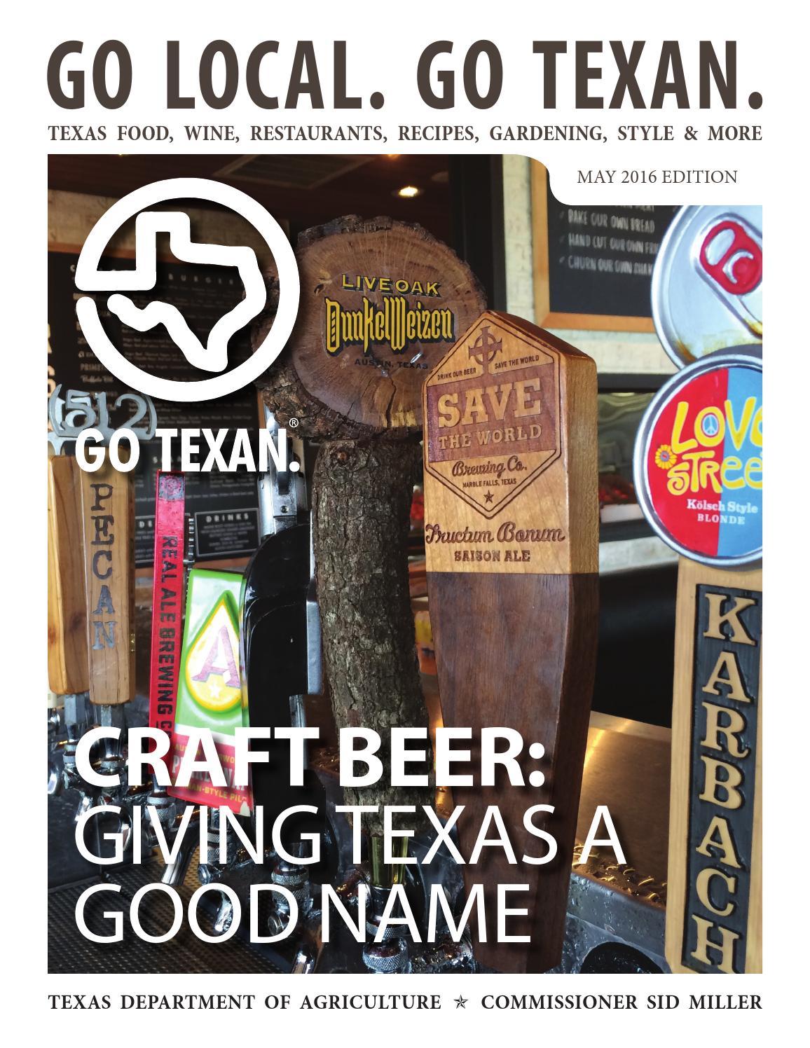 go local go texan may 2016 ezine by go texan issuu