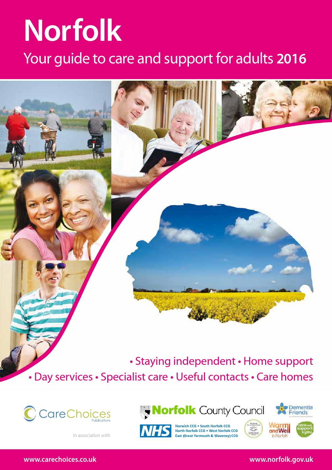 Norfolk Your Guide To Care And Support For Adults 2016 By Choices Ltd