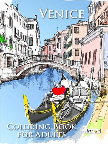 Venice Coloring Book For Adults By Alexandru Ciobanu Issuu
