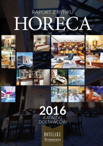 Raport Z Rynku Horeca 2016 By Polskie Wydawnictwa Specjalistyczne