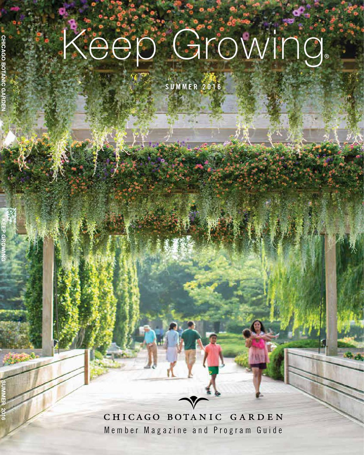 Keep growing summer 2016 by chicago botanic garden issuu for Chicago botanic garden membership