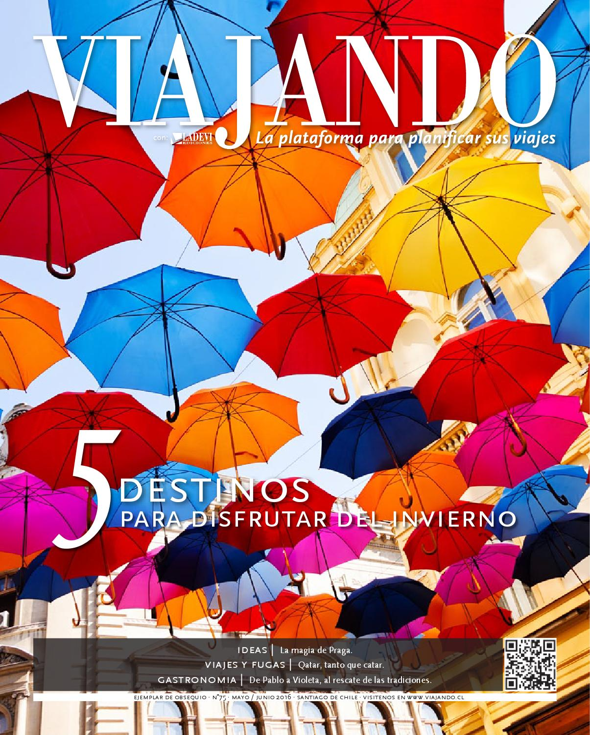 c6fbc7e60ee Viajando Chile Nº 75 by Ladevi Media   Solutions - issuu