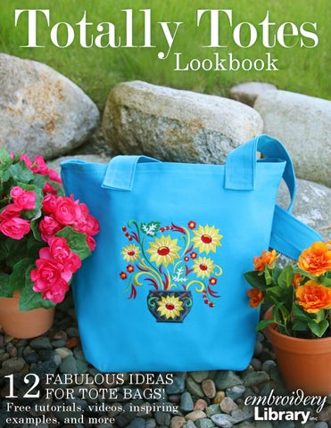 Embroidery Library Totally Totes Lookbook By Embroidery Library Issuu