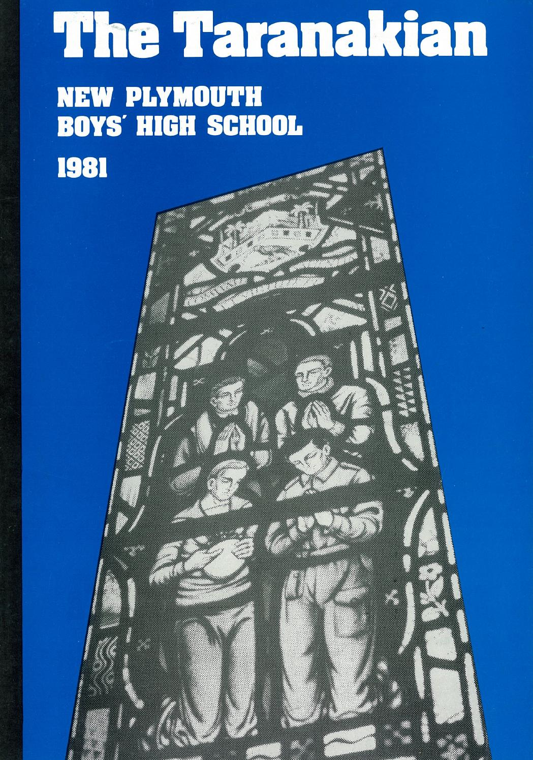 1981 The Taranakian Vol 70 No 1 By New Plymouth Boys