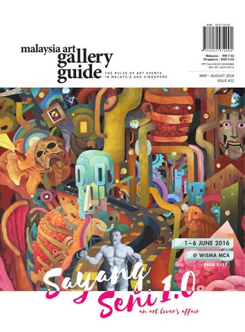 a97eec54fdc Malaysia Art Gallery Guide Issue #22 by Malaysia Art Gallery Guide ...