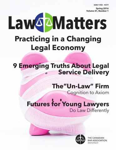 Law Matters Spring 2016 By Canadian Bar Association Alberta
