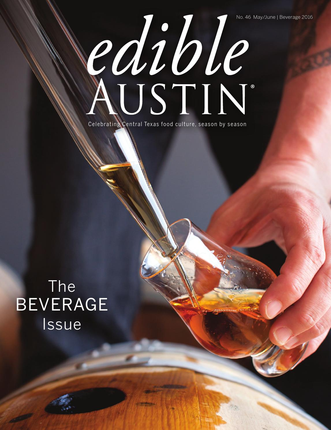 Edible Austin: Beverage 2016 by Edible Austin - issuu